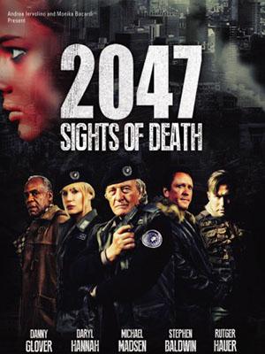 Đội Cảm Tử 2047 Sights Of Death: Death Squad.Diễn Viên: Danny Glover,Daryl Hannah,Michael Madsen