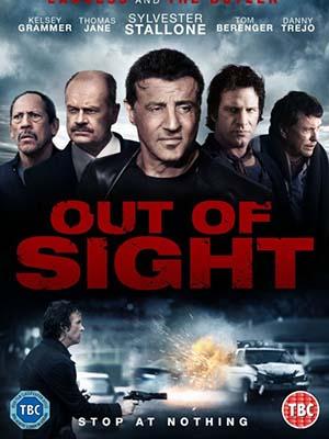 Ngoài Tầm Kiểm Soát: Đụng Độ Out Of Sight: Reach Me.Diễn Viên: Sylvester Stallone,Tom Berenger,Danny Trejo,Kelsey Grammer