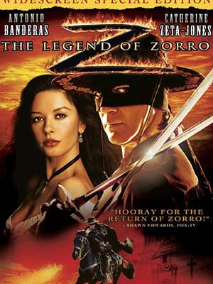 Huyền Thoại Zorro The Legend Of Zorro.Diễn Viên: Antonio Banderas,Catherine Zeta,Jones,Rufus Sewell