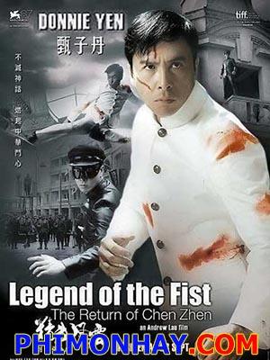 Huyền Thoại Trần Chân Legend Of The Fist: The Return Of Chen Zhen.Diễn Viên: Chung Tử Đơn Donnie Yen,Thư Kì Shu Qi,Dư Văn Lạc Shawn Yue