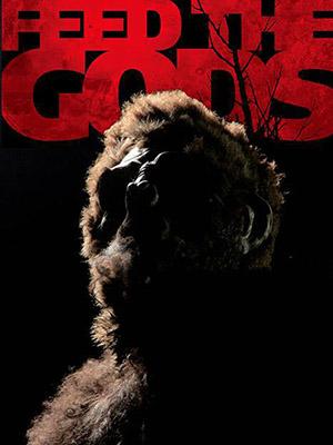 Mồi Cho Quỷ Feed The Gods.Diễn Viên: Erica Carroll,Shawn Roberts,Emily Tennant