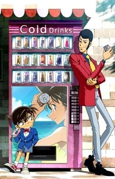 Lupin Iii Vs. Detective Conan Lupin Đệ Tam Vs Thám Tử Lừng Danh Conan.Diễn Viên: Minami Takayama,Akira Kamiya,Wakana Yamazaki