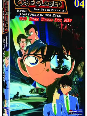 Thủ Phạm Trong Đôi Mắt - Detective Conan Movie 4: Captured In Her Eyes