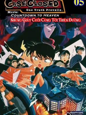 Những Giây Cuối Cùng Tới Thiên Đường Detective Conan Movie 5: Count Down To Heaven.Diễn Viên: Minami Takayama,Akira Kamiya,Wakana Yamazaki