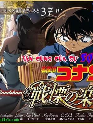 Tận Cùng Của Sự Sợ Hãi Detective Conan Movie 12: Full Score Of Fear.Diễn Viên: Minami Takayama,Akira Kamiya,Wakana Yamazaki