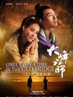 Đại Phong Sư Tổ Once Upon A Time In The Old Bridge.Diễn Viên: Du Hạo Minh,Hứa Hoàn Sơn,An Trinh Kinh,Tưởng Khải