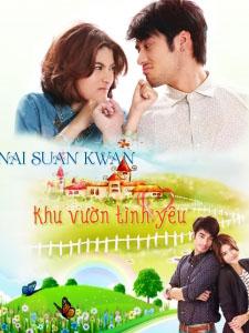 Khu Vườn Tình Yêu - Nai Suan Kwan