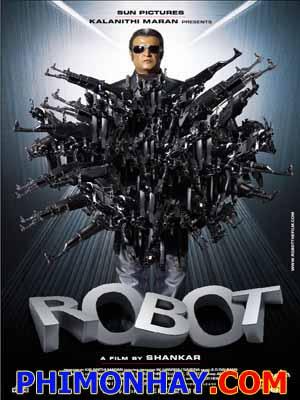 Kẻ Hủy Diệt Endhiran Robot.Diễn Viên: Rajnikanth,Aishwarya Rai,Danny Denzongpa,Enthiran