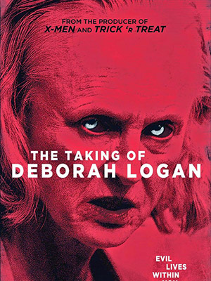 Quỷ Ám The Taking Of Deborah Logan.Diễn Viên: Jill Larson,Anne Ramsay,Michelle Ang,Ryan Cutrona
