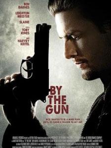 Nòng Súng Trên Tay By The Gun.Diễn Viên: Tully Banta,Cain,Ben Barnes,Paul Ben,Victor