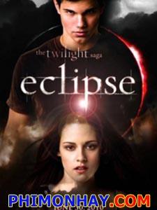 Chạng Vạng 3 Nhật Thực The Twilight Saga: Eclipse.Diễn Viên: Kristen Stewart,Robert Pattinson,Taylor Lautner,Xavier Samuel,Bryce Dallas Howard