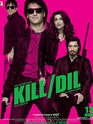 Đôi Bạn Sát Thủ Kill Dil.Diễn Viên: Ranveer Singh,Ali Zafar,Parineeti Chopra
