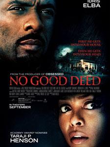 Tự Kỷ Ác Tâm Kẻ Lạ Mặt: No Good Deed.Diễn Viên: Idris Elba,Leslie Bibb,Taraji P Henson