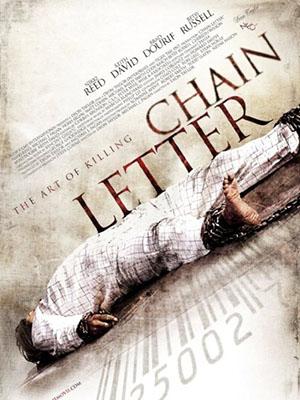 Chuỗi Thư Chết Chóc Chain Letter.Diễn Viên: Nikki Reed,Keith David,Brad Dourif