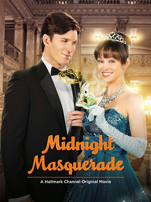 Đêm Vũ Hội Hóa Trang Midnight Masquerade.Diễn Viên: Autumn Reeser,Christopher Russell,Richard Burgi