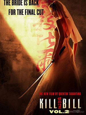 Cô Dâu Báo Thù 2 Kill Bill: Vol. 2.Diễn Viên: Chris Evans,Hugo Weaving,Samuel L Jackson,Richard Armitage,Tommy Lee Jones,Stanley Tucci,Hayley
