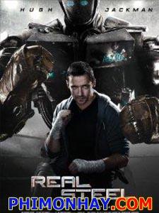 Tay Đấm Thép Real Steel.Diễn Viên: Hugh Jackman,Dakota Goyo,Evangeline Lilly