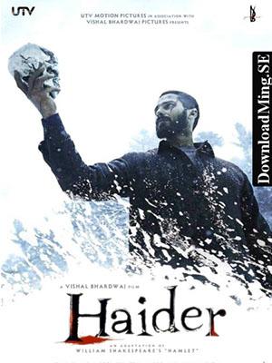 Hoàng Tử Lưu Lạc Haider.Diễn Viên: Shahid Kapoor,Tabu,Shraddha Kapoor