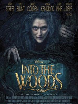 Khu Rừng Cổ Tích Into The Woods.Diễn Viên: Emily Blunt,Chris Pine,Johnny Depp,Anna Kendrick