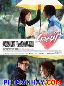 Cơn Mưa Tình Yêu Love Rain.Diễn Viên: Jang Geun Suk,Yoona,Kim Si Hoo