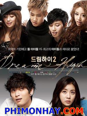 Bay Cao Ước Mơ 2 Dream High 2.Diễn Viên: Kang So Ra,Jinwoon,Ji Yeon,Hyorin