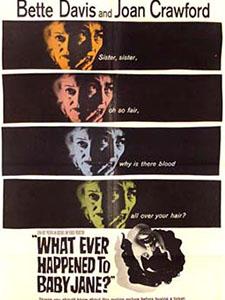 Điều Gì Đã Đến Với Baby Jane? - What Ever Happened To Baby Jane?