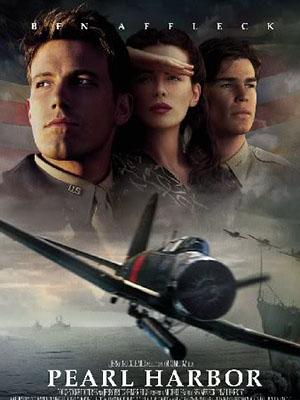 Trân Châu Cảng Pearl Harbor.Diễn Viên: Ben Affleck,Kate Beckinsale,Josh Hartnett