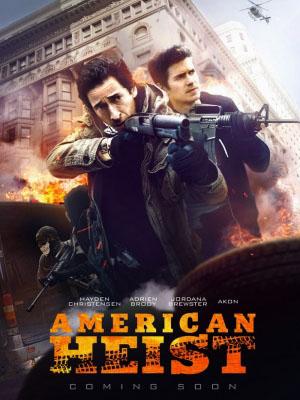 Băng Cướp Ngân Hàng American Heist.Diễn Viên: Adrien Brody,Hayden Christensen,Jordana Brewster