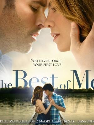 Điều Tốt Nhất Của Tôi The Best Of Me.Diễn Viên: James Marsden,Michelle Monaghan,Luke Bracey