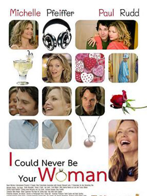 Đừng Hòng Yêu Em I Could Never Be Your Woman.Diễn Viên: Michelle Pfeiffer,Paul Rudd,Saoirse Ronan