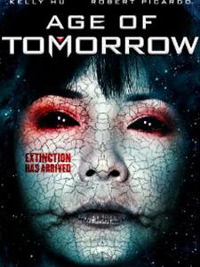 Thời Đại Tương Lai Age Of Tomorrow.Diễn Viên: Kelly Hu,Anthony Marks,Robert Picardo