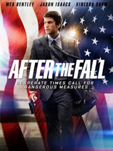Phía Sau Quốc Kỳ After The Fall.Diễn Viên: Wes Bentley,Vinessa Shaw,Haley Bennett