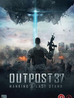 Chiến Tuyến 37 Alien Outpost.Diễn Viên: Adrian Paul,Reiley Mcclendon,Rick Ravanello