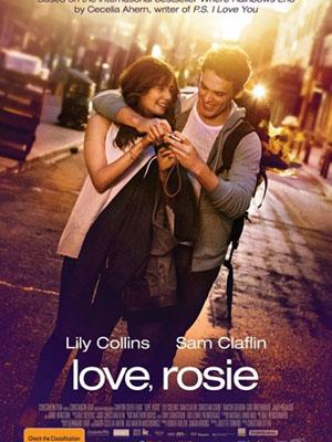 Nơi Cuối Cầu Vồng (Bồng Bột Tuổi Dậy Thì) Love, Rosie.Diễn Viên: Kaitlyn Dever,Beanie Feldstein
