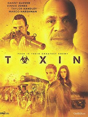 Virus Chết Người Toxin.Diễn Viên: Taylor Handley,Danny Glover,Vinnie Jones