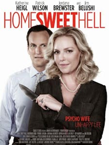 Địa Ngục Ngọt Ngào Home Sweet Hell.Diễn Viên: Katherine Heigl,Jordana Brewster,Patrick Wilson