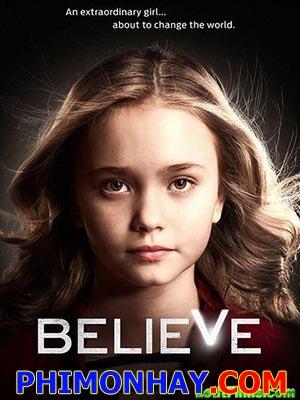 Niềm Tin Phần 1 - Believe Season 1 Việt Sub (2014)