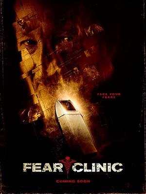 Phòng Khám Tử Thần Fear Clinic.Diễn Viên: Thomas Dekker,Robert Englund,Kevin Gage