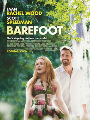 Chân Đất Barefoot.Diễn Viên: Evan Rachel Wood,Scott Speedman,Jk Simmons