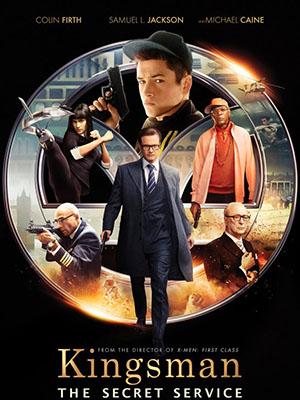 Đặc Vụ Kingsman - Kingsman Secret Service