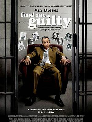 Có Tội Hay Không Find Me Guilty.Diễn Viên: Vin Diesel,Peter Dinklage,Ron Silver