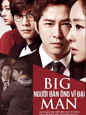 Người Đàn Ông Vĩ Đại - Big Man Chưa Sub (2014)