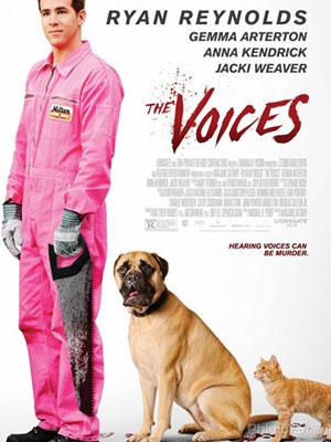 Giọng Nói (Sát Nhân Hoang Tưởng) Miệng Đời: The Voices.Diễn Viên: Bruce Harwood,Tom Braidwood,Dean Haglund