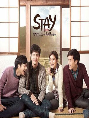 Về Đây Bên Anh Stay The Series.Diễn Viên: Kao Supassara Thanachart,Sunny Suwanmethanont