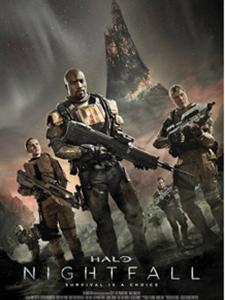 Cuộc Chiến Ngoài Hành Tinh Halo: Nightfall.Diễn Viên: Steven Waddington,Siennah Buck,Mike Colter
