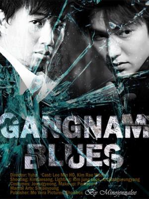 Nổi Buồn Gangnam - Bụi Đời Gangnam: Gangnam Blues Việt Sub (2014)