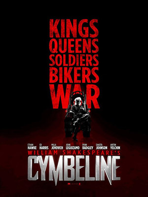 Ranh Giới: Cymbeline - Kings Queens Soldiers Bikers War