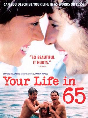 Câu Chuyện Cuộc Đời Với 65 Từ Your Life In 65.Diễn Viên: Javier Pereira,Oriol Vila,Marc Rodríguez