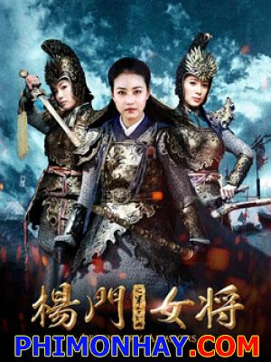 Dương Môn Nữ Tướng - Legendary Amazons: Quân Lệnh Như Sơn