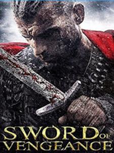 Thanh Gươm Của Hận Thù - Sword Of Vengeance
